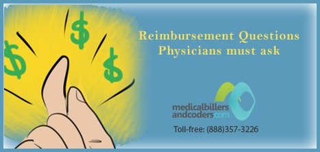 Top Reimbursement Questions Physicians must ask | Medical Billing Services | Scoop.it