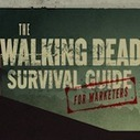 The Walking Dead Infographic Teaches Marketers How to Survive | Good Advice | Scoop.it