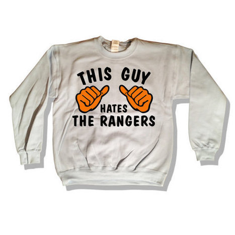 This Guy Hates - The Rangers Sweatshirt 028 COLOR Go Flyers tee shirt   Mindfulwear Collection   Scoop.it