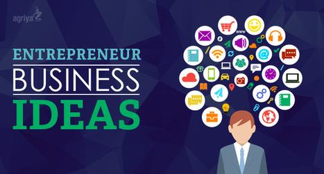 Entrepreneur Business Ideas - Agriya | Technology and Marketing | Scoop.it