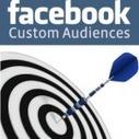 Facebook Custom Audiences : 3 stratégies pour Recibler votre Communauté | Management et promotion | Scoop.it
