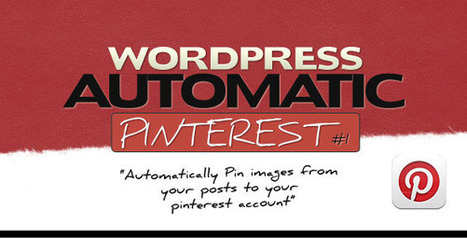 Pinterest Automatic Pin Wordpress Plugin | Free download premium ... | Integrating an email management system into WordPress | Scoop.it