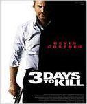 3 Days to Kill | Regarder un film en ligne | Scoop.it