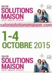 Salon Solutions Maison Biarritz 2015- Biarritz La Halle d'Iraty | Ma domotique | Scoop.it