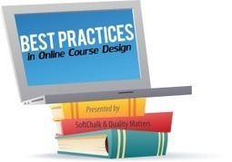Best Practices in Online Course Design - SoftChalk | Quality assurance of eLearning | Scoop.it