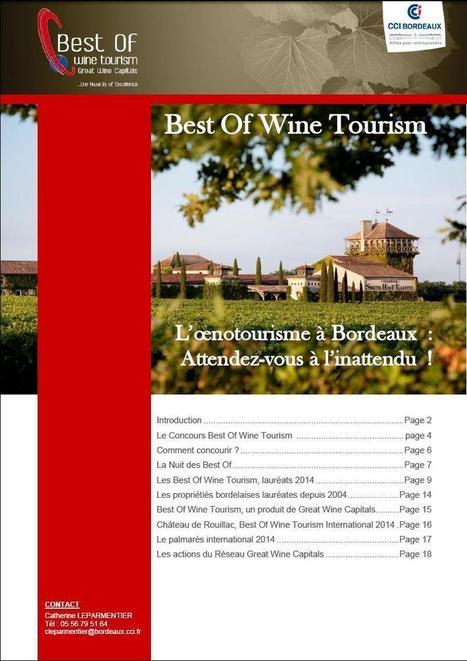 Présentation des Best Of Wine Tourism | Groupe et Marques CCI de Bordeaux | Scoop.it