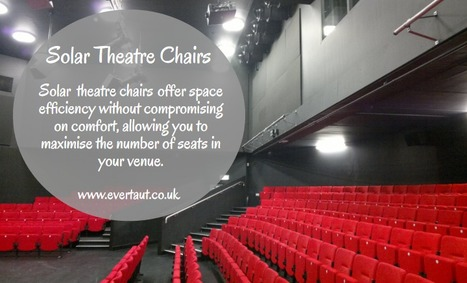 Solar Theatre Chairs | Evertaut Limited | Scoop.it