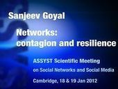 Sanjeev Goyal - 'Networks: contagion and resilience' - ASSYSTComplexity | Complexity & Self-Organizing Systems | Scoop.it