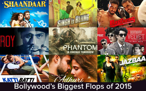 Big budget Bollywood movies that turned out to be biggest flops 2015 | Entertainment | Scoop.it