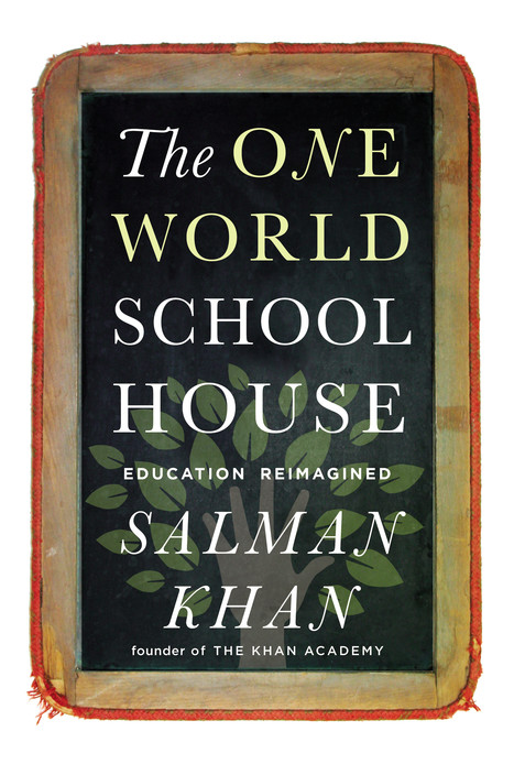 Why We Need To Get Rid of Class Lectures:Salman Khan   Radical Compassion   Scoop.it