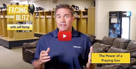 A Son's Birth...Steve Largent's Blitz | FACING YOUR BLITZ - Jeff Kemp videvo | Healthy Marriage Links and Clips | Scoop.it