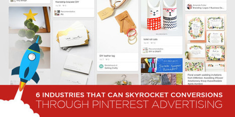 6 Industries That Can Skyrocket Conversions Through Pinterest Advertising | Pinterest | Scoop.it
