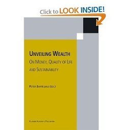 Download Unveiling Wealth: On Money, Quality of Life and Sustainability book | Design for Social Innovation | Scoop.it