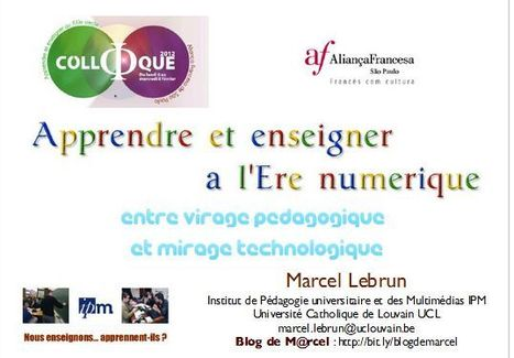 Diaporama : Apprendre et enseigner à l'ère numérique – Michel Lebrun | La Salle des Profs | E-apprentissage | Scoop.it