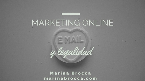 Marketing online y legalidad ⋆ Marina Brocca | Email marketing | Scoop.it