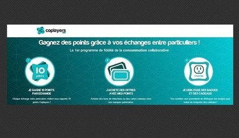 Coplayers, programme de fidélité dédié à la consommation collaborative ! | Collective intelligence | Scoop.it