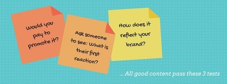 All good content pass these 3 tests | Marketing & Webmarketing | Scoop.it