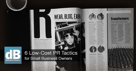 6 Low-Cost PR Tactics for Small Business Owners | Business Support | Scoop.it