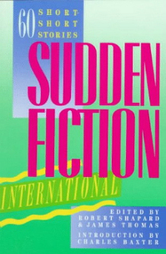 Sudden Fiction International – 60 Short Short Stories | Beauty is a ... | Micro Stories on the Web | Scoop.it