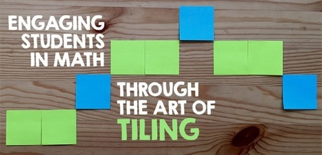Engaging Students in Math through the Art of Tiling | Technology in Art And Education | Scoop.it