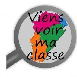 Viens voir ma classe : un partage entre collègues » Délégation Académique du Numérique Educatif - rectorat de Besançon | Usages dans les académies | Scoop.it