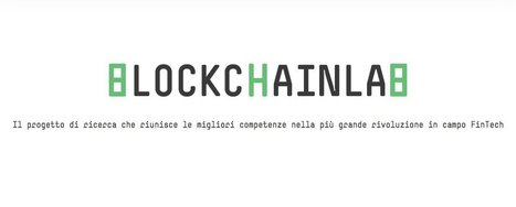 Ecco BlockchainLab, la piccola Silicon Valley milanese del Fintech | innovation | Scoop.it