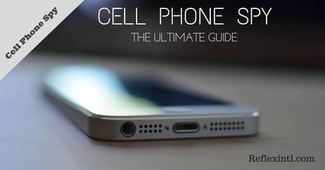 The Ultimate Cell Phone Spy Guide | gerogeman25 | Scoop.it