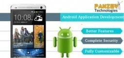 Essential Tips for Android app Developers | Panzer Technologies | IT | Blog | Android Application Development, Android Application Development in USA, Android Application Development in India | Scoop.it