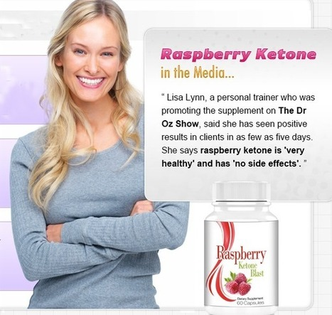 Raspberry Ketone Blast Review - Know How Does It Work?? | Loss weight easy NOW | Scoop.it
