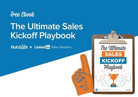 The Ultimate Sales Kickoff Playbook for Demand Gen Marketers | All About LinkedIn | Scoop.it