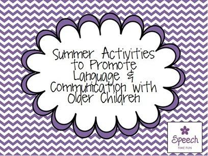 Summer Activities to Promote Language & Communication with Older Children | Speech-Language Pathology | Scoop.it