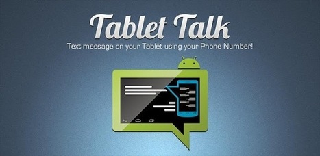 Tablet Talk - Applications Android sur Google Play | Android Apps | Scoop.it