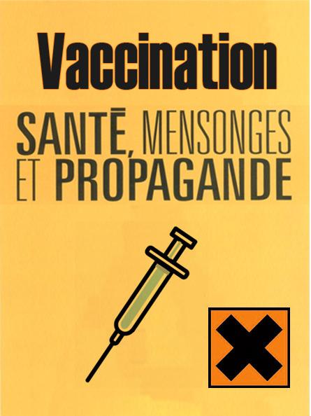 VACCINATION ● #CQVC ● mensonges et propagande | MENU Santé Danger ! #CQVC | Scoop.it