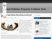 Pakistan Real Estate Attracting Investment Why? | Best Pakistan Property in Bahria Town | Real Estate Pakistan | Scoop.it