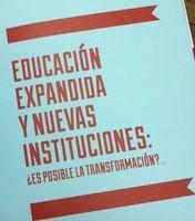 nómada, blog de juan freire: Educación expandida y nuevas instituciones: ¿Es posible la transformación? | Las TIC y la Educación | Scoop.it