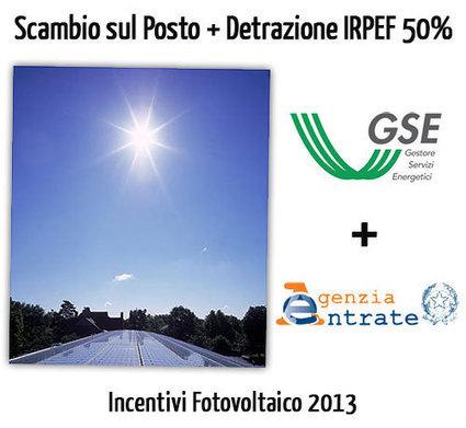 Incentivi Fotovoltaico 2013: Scambio sul Posto più Detrazione Fiscale 50% (36% da Giugno)   Felicità Interna Netta   Scoop.it