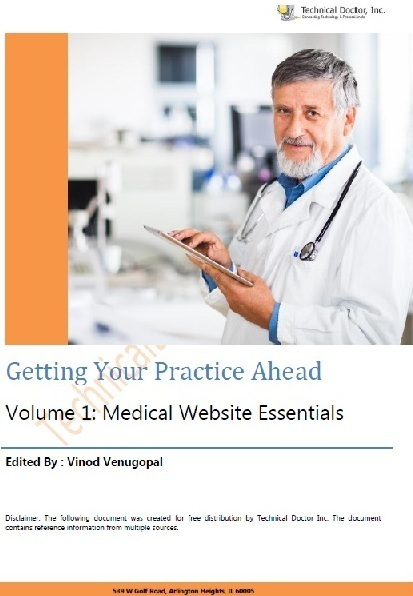 Getting Your Practice Ahead - Vol 1. Medical Website Essentials | healthcare technology | Scoop.it