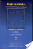 Golfo de México | Relación de la Ingeniería Industrial con los productos ambientales | Scoop.it