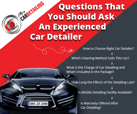 Questions That You Should Ask An Experienced Car Detailer | Calgary Car Detailing – Home of Premium Auto Detailing Services | Scoop.it