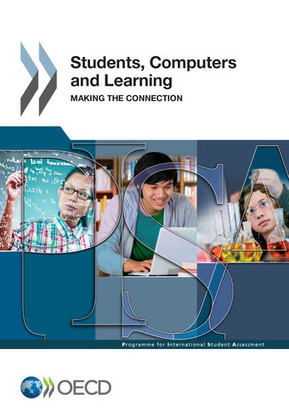 Students, Computers and Learning - Making the Connection - en - OECD | Competencias Digitales para el Aprendizaje | Scoop.it