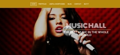 Music Hall: Responsive WordPress Theme Great for Musicians and Bands - WordPress For Musicians | Wordpress For Musicians And Creatives | Scoop.it