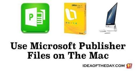 Microsoft Should Support Publisher Files on The Mac - Idea of the Day | PrintableCoupons | Scoop.it