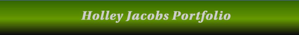 Holley Jacobs Portfolio
