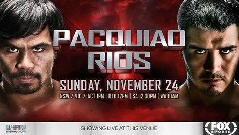 PACQUIAO VS RIOS LIVE HBO PPV BOXING ONLINE: Pacquiao vs Rios Live Streaming HBO PPV Boxing Online Free Fight on November 23 in Macau | HBO PPV BOXING##Pacquiao vs Rios Live HBO PPV Boxing Online Fight Macau | Scoop.it