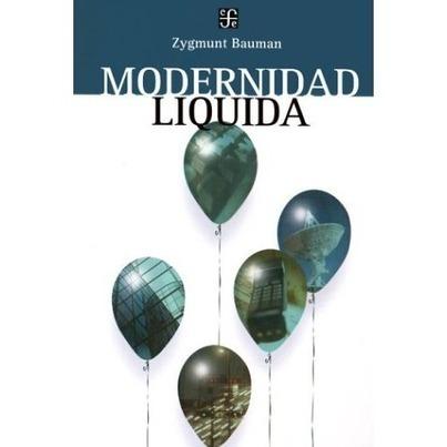 a review of Modernidad líquida | Herramientas Digitales para la Educación | Scoop.it