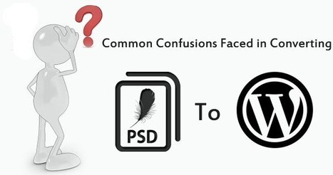 How to convert PSD into Wordpress template | Web Development and Marketing - IT Education | Scoop.it