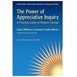 The Power of Appreciative Inquiry - Blue Heron Journal | Art of Hosting | Scoop.it