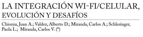 La integración Wi-Fi/Celular, evolución y desafíos | Sistemas de Telecomunicaciones | Scoop.it