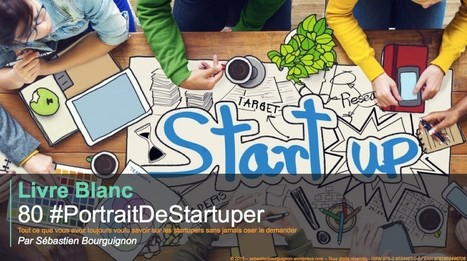 "[#LivreBlanc] Publication de ""80 #PortraitDeStartuper"" - #80PortraitDeStartuper 