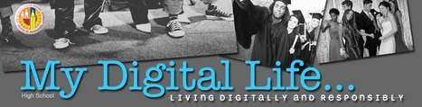 My Digital Life LAUSD | High School | Scoop.it